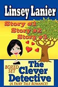 The Clever Detective Boxed Set (A Fairy Tale Romance): Stories 1, 2 and 3