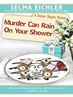 Murder Can Rain on Your Shower