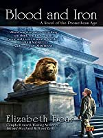 Blood and Iron (Promethean Age, #1)