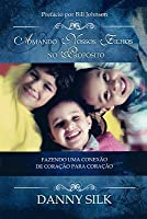 Loving Our Kids on Purpose (Portuguese)