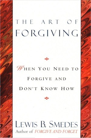 The Art of Forgiving by Lewis B  Smedes