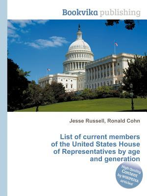 List of Current Members of the United States House of Representatives by Age and Generation