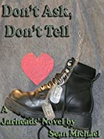 Don't Ask, Don't Tell (Jarheads, #1)
