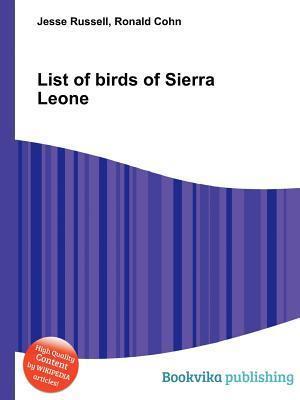 List of Birds of Sierra Leone  by  Jesse Russell