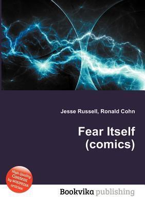 Fear Itself  by  Jesse Russell