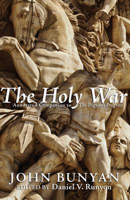 The Holy War by John Bunyan