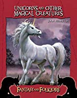Unicorns and Other Magical Creatures
