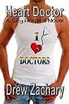 Heart Doctor by Drew Zachary