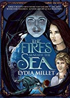 The Fires Beneath the Sea