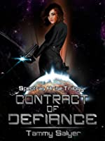 Contract of Defiance (Spectras Arise Trilogy, #1)