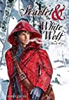 Scarlet and the White Wolf (Scarlet and the White Wolf, #1)