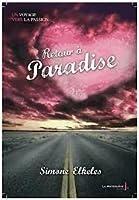 Retour à Paradise (Leaving Paradise, #2)