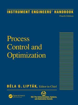 Instrument Engineers' Handbook, Volume Two: Process Control and Optimization