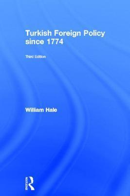 Turkish Foreign Policy since 1774, 3rd Edition