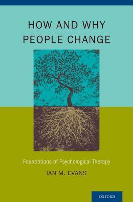 How-and-Why-People-Change-Foundations-of-Psychological-Therapy