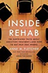 Inside Rehab: The Surprising Truth About Addiction Treatment—and How to Get Help That Works