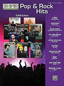 10 for 10 Sheet Music Pop & Rock Hits 2008 Edition