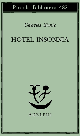 Read Hotel Insomnia By Charles Simic