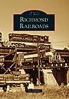 Richmond Railroads (Images of Rail Series)