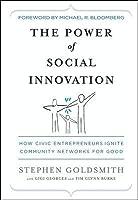 The Power of Social Innovation: How Civic Entrepreneurs Ignite Community Networks for Good