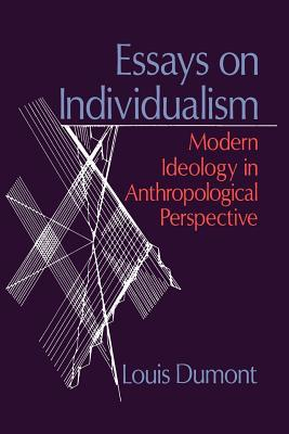 Essays on Individualism by Louis Dumont
