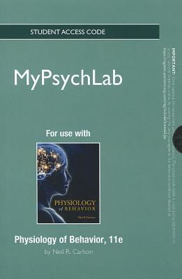 New Mypsychlab -- Standalone Access Card -- For Physiology of Behavior