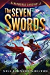 The Seven Swords (Otherworld Chronicles, #2)