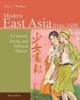 Modern East Asia from 1600 A Cultural Social and Political History
