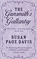 The Gunsmith's Gallantry