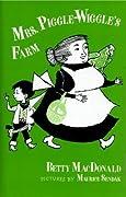 Mrs. Piggle-Wiggle's Farm (Mrs. Piggle Wiggle, #3)