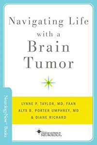 Navigating Life with a Brain Tumor