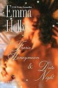 The Faerie's Honeymoon & Date Night