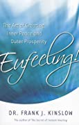 Eufeeling! The Art of Creating Inner Peace and Outer Prosperity