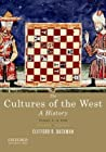 The Cultures of the West, Volume 1: A History: To 1750