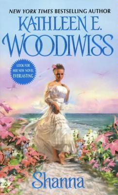 Shanna by Kathleen E  Woodiwiss