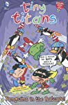 Tiny Titans: Penguins in the Batcave!