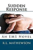 Sudden Response (EMS, #1)