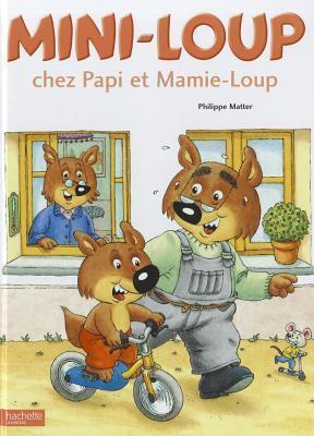 Mini-Loup chez Papi et Mamie-Loup