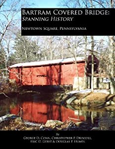 Bartram Covered Bridge: Spanning History