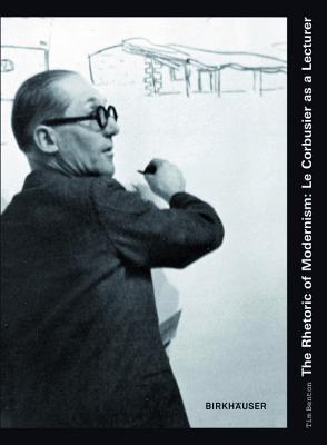 The Rhetoric of Modernism by Tim Benton