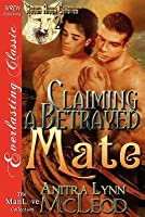 Claiming a Betrayed Mate (Rough River Coyotes, #2)