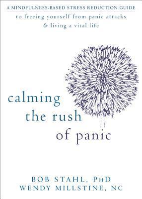 Calming the Rush of Panic by Bob Stahl