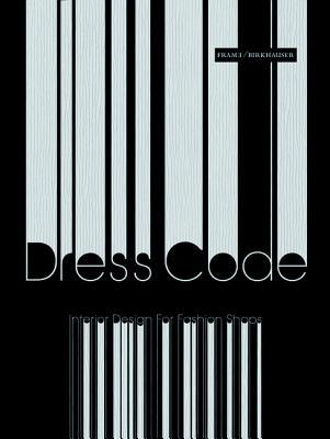 Dress Code Interior Design For Fashion Shops By Frame