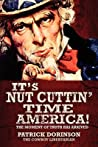 It's Nut Cuttin' Time America! by Patrick Dorinson