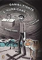 Daniel Fights a Hurricane