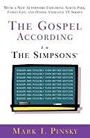 The Gospel According to the Simpsons: Bigger and Possibly Even Better! Edition