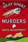 The Gray Ghost Murders (Sean Stranahan, #2)