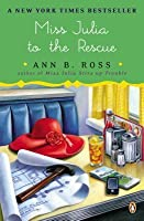 Miss Julia to the Rescue: A Novel