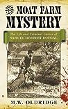 The Moat Farm Mystery: The Life and Criminal Career of Samuel Herbert Dougal
