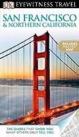 San Francisco & Northern California (DK Eyewitness Travel Guide)
